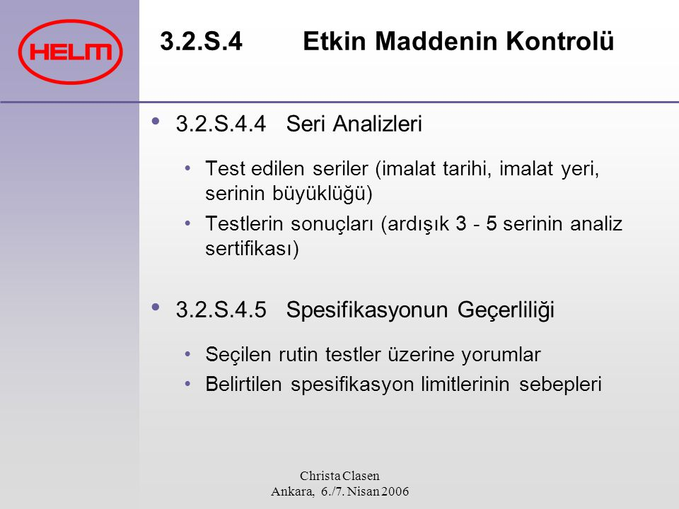3.2.S.4 Etkin Maddenin Kontrolü