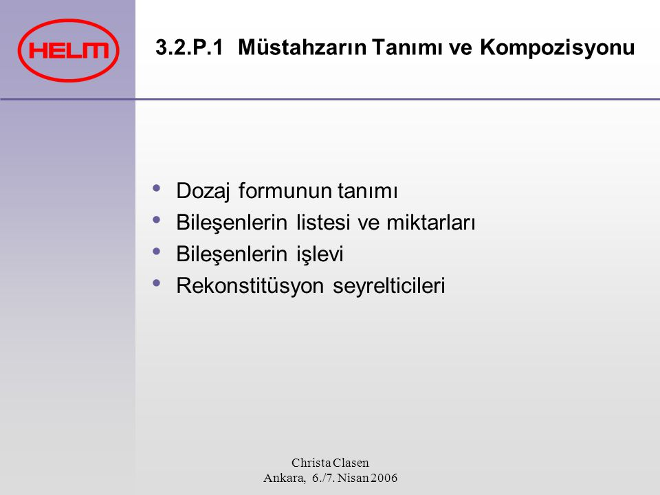 3.2.P.1 Müstahzarın Tanımı ve Kompozisyonu