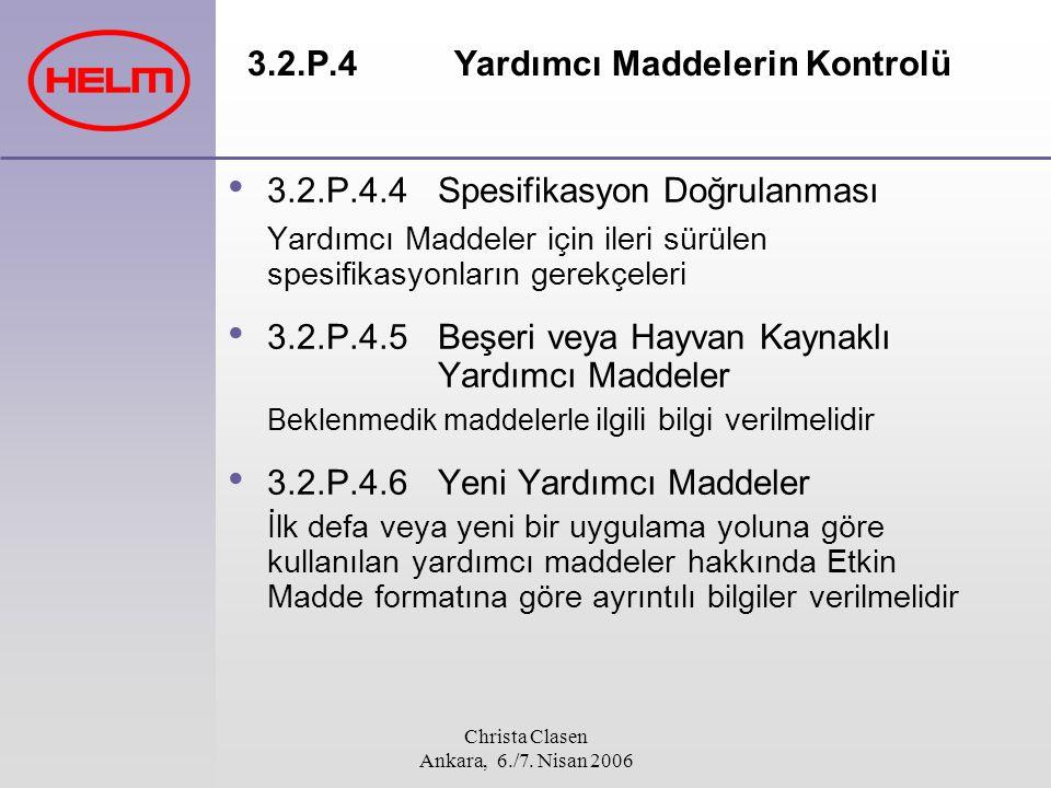 3.2.P.4 Yardımcı Maddelerin Kontrolü