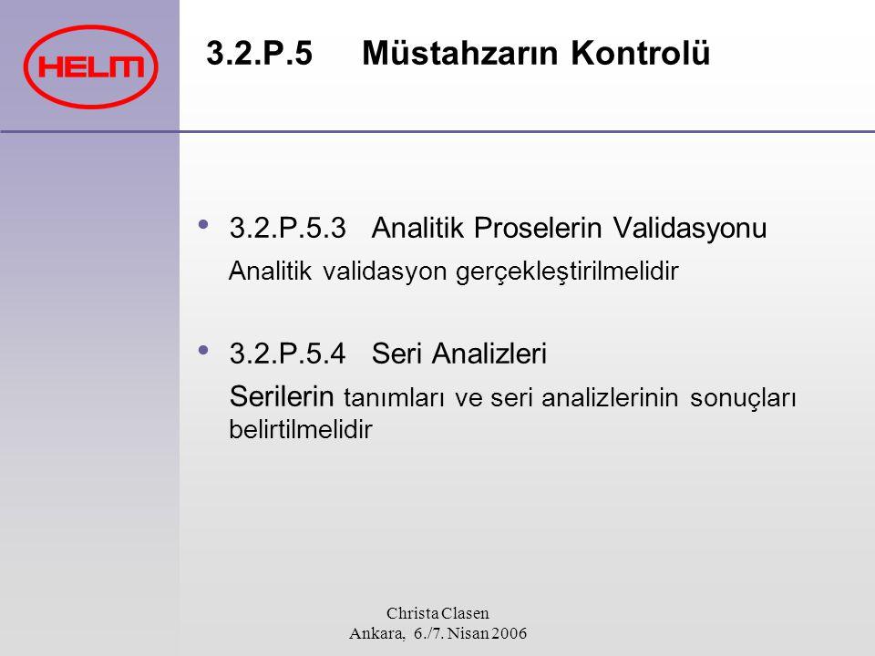 3.2.P.5 Müstahzarın Kontrolü