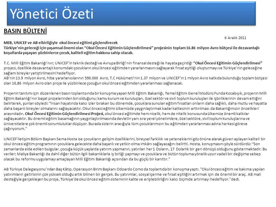Yönetici Özeti BASIN BÜLTENİ 6 Aralık 2011