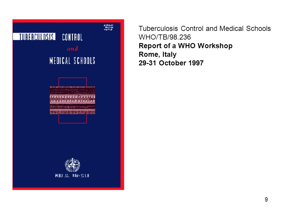 Tuberculosis Control and Medical Schools WHO/TB/98.236