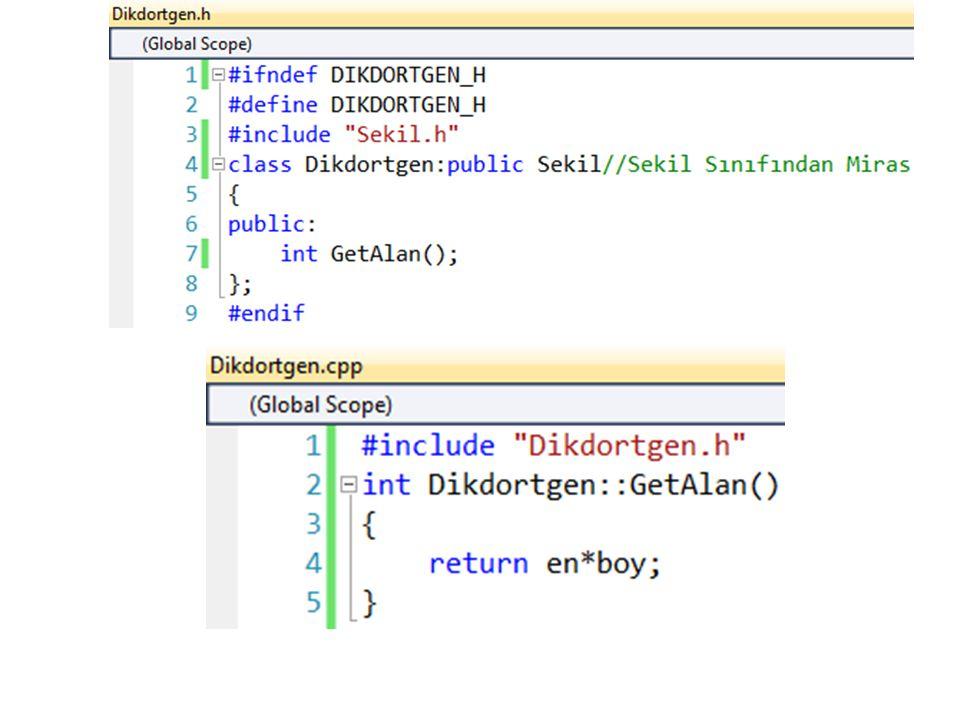 #ifndef DIKDORTGEN_H #define DIKDORTGEN_H. #include Sekil.h class Dikdortgen:public Sekil//Sekil Sınıfından Miras.