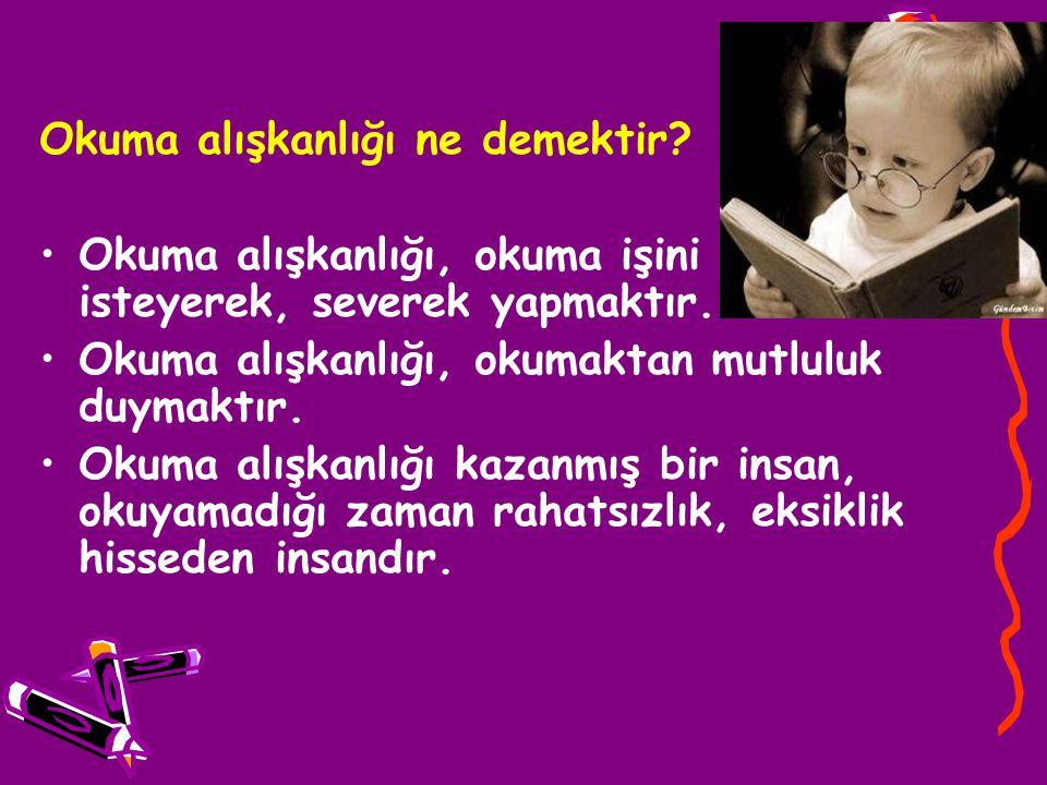 Okuma alışkanlığı ne demektir