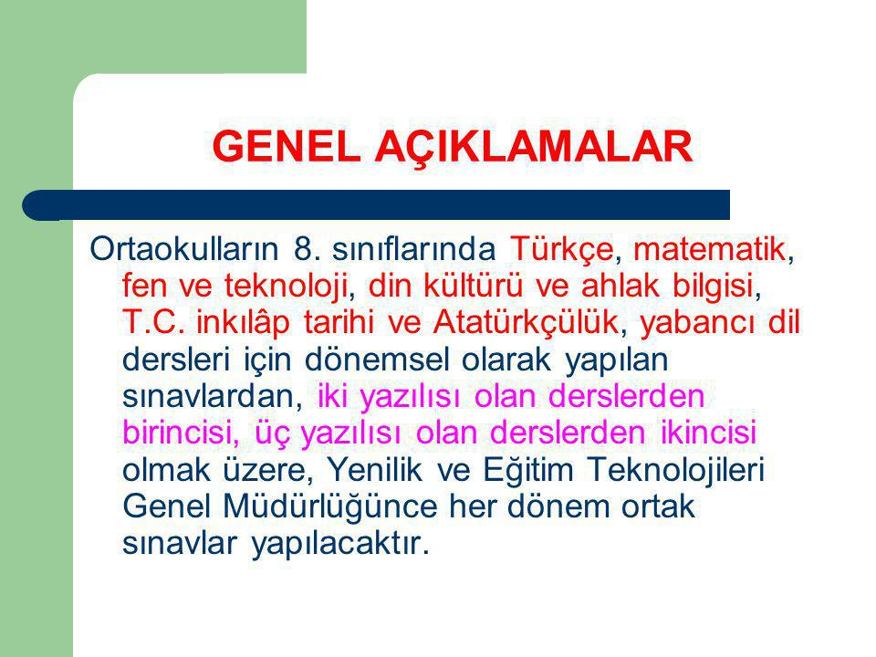 GENEL AÇIKLAMALAR