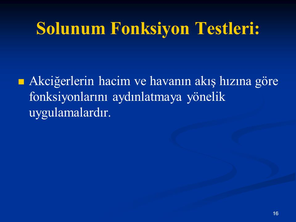 Solunum Fonksiyon Testleri: