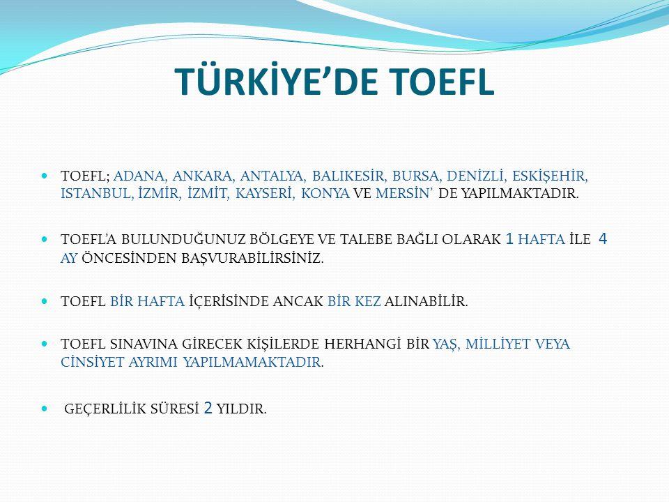 TÜRKİYE'DE TOEFL