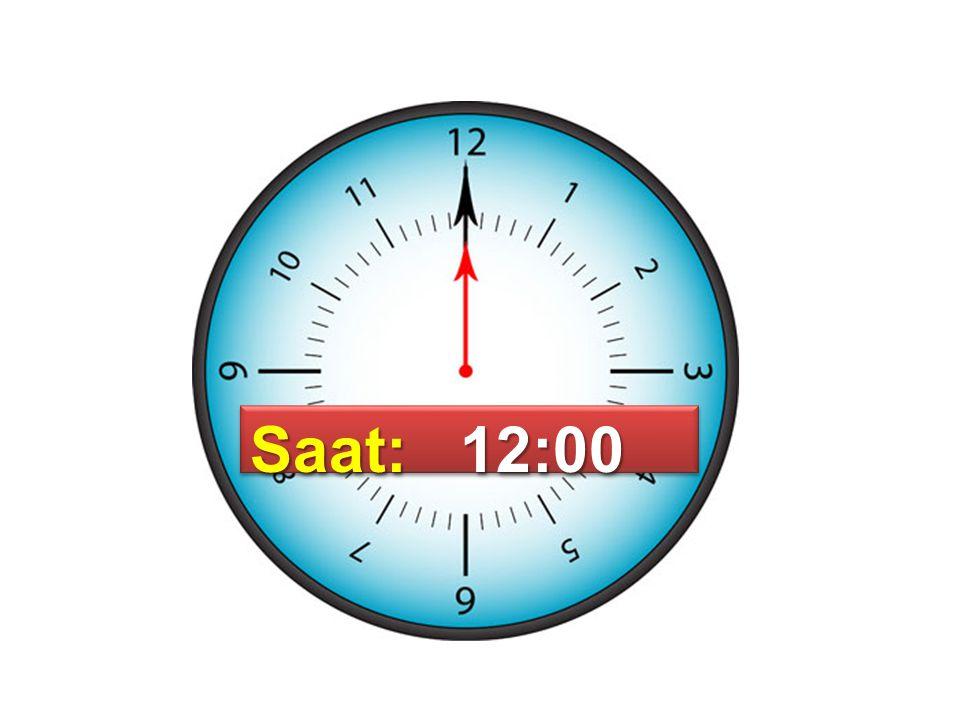 Saat: 12:00