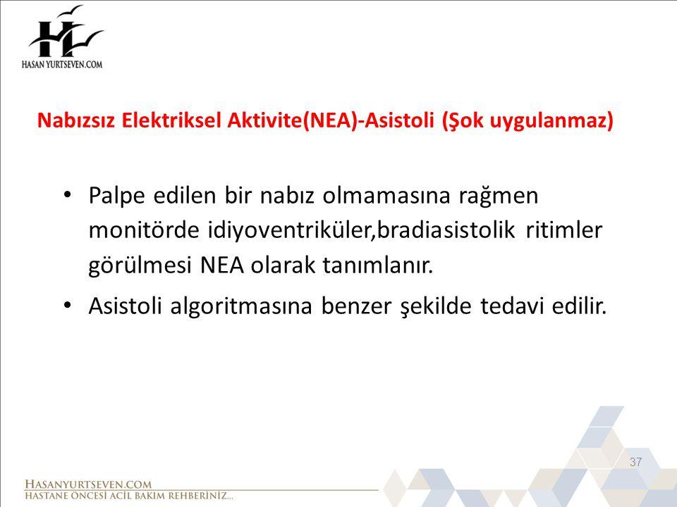 Nabızsız Elektriksel Aktivite(NEA)-Asistoli (Şok uygulanmaz)