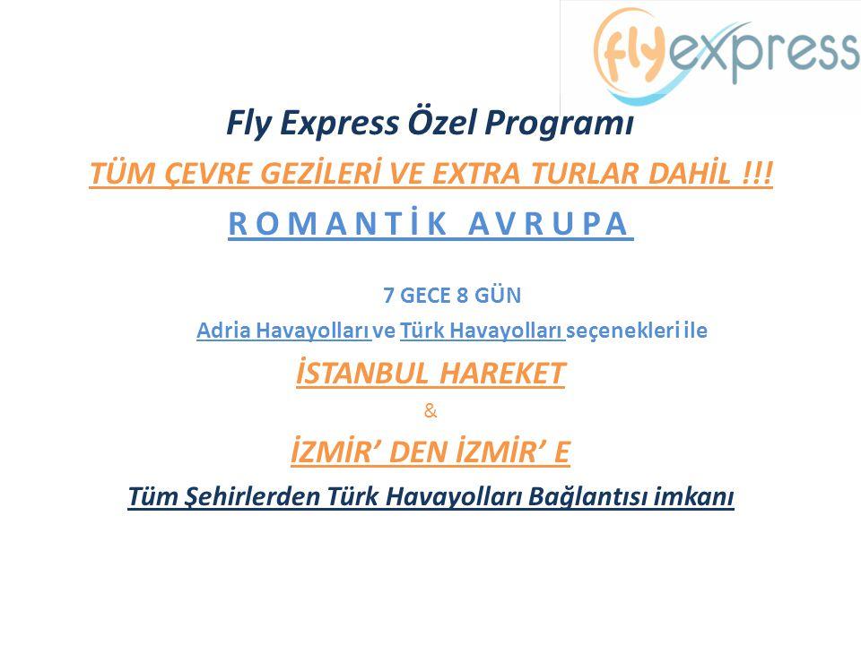 Fly Express Özel Programı