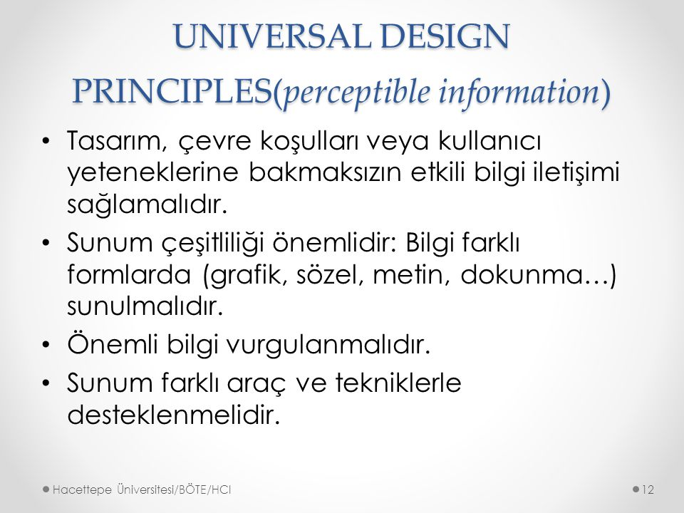 UNIVERSAL DESIGN PRINCIPLES(perceptible information)