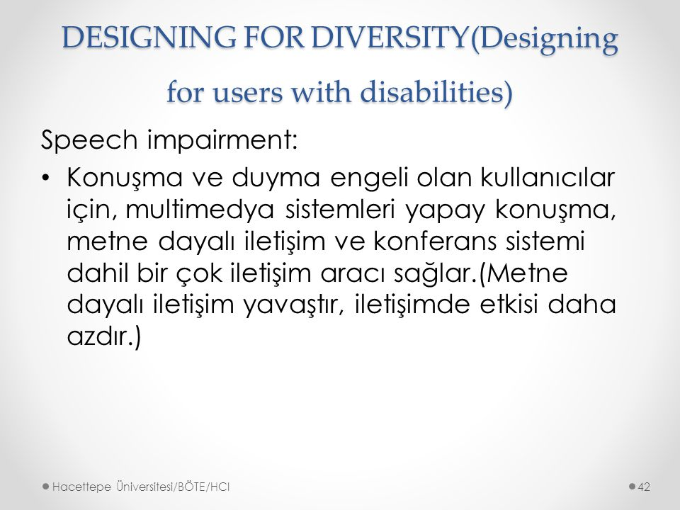 DESIGNING FOR DIVERSITY(Designing for users with disabilities)