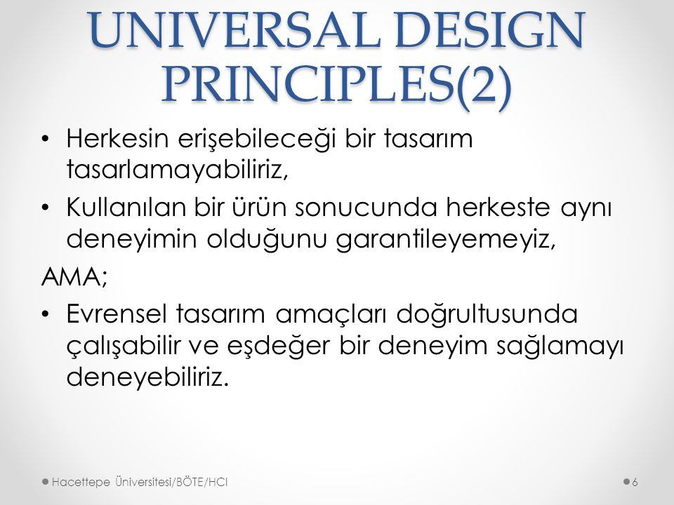 UNIVERSAL DESIGN PRINCIPLES(2)