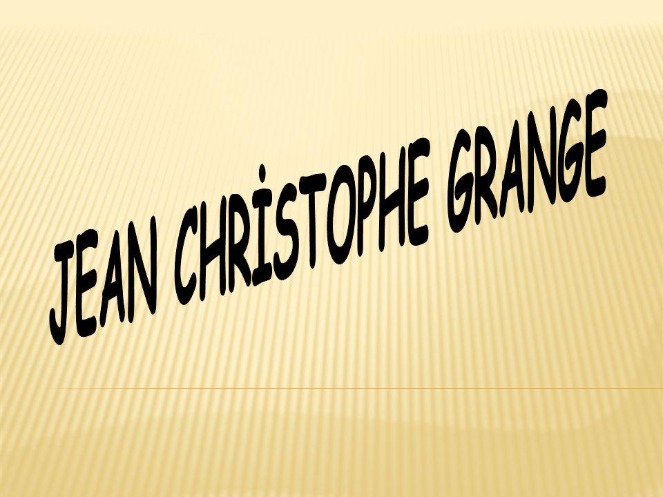 JEAN CHRİSTOPHE GRANGE