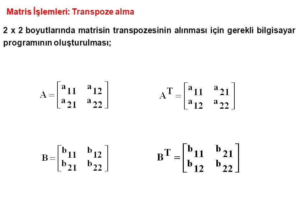Matris İşlemleri: Transpoze alma