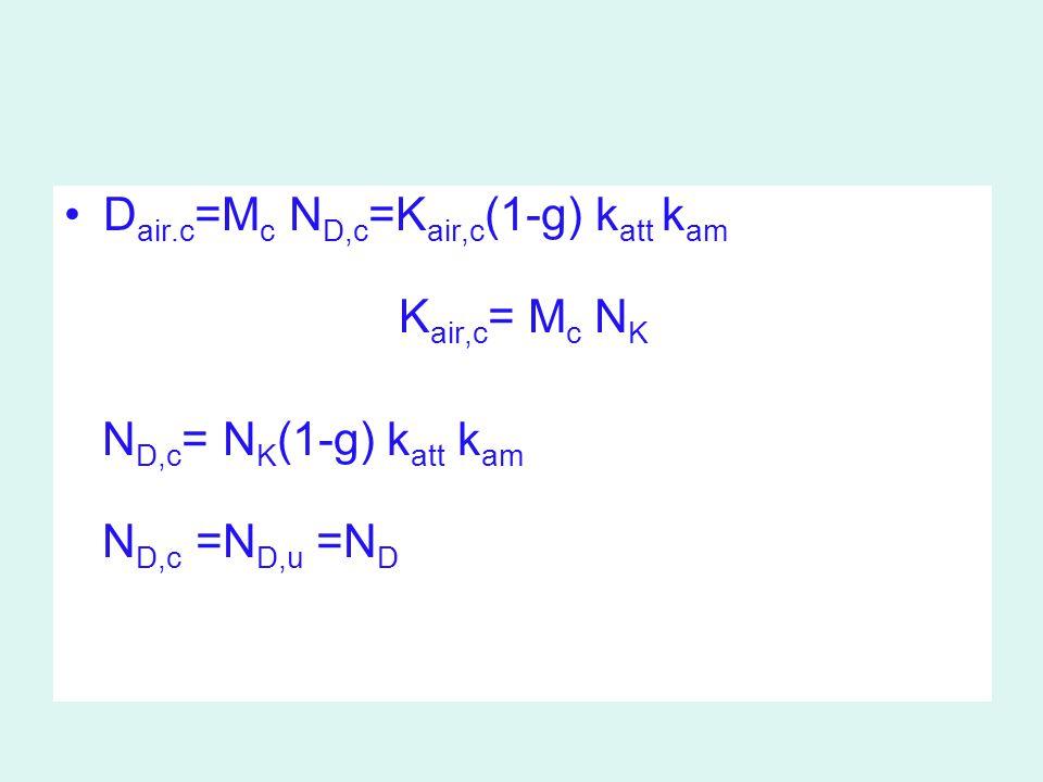 Dair.c=Mc ND,c=Kair,c(1-g) katt kam