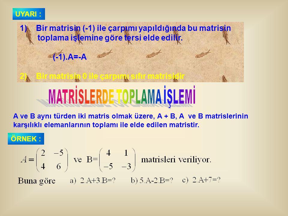 MATRİSLERDE TOPLAMA İŞLEMİ