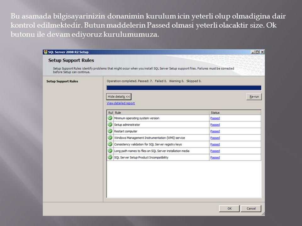 Bu asamada bilgisayarinizin donanimin kurulum icin yeterli olup olmadigina dair kontrol edilmektedir.