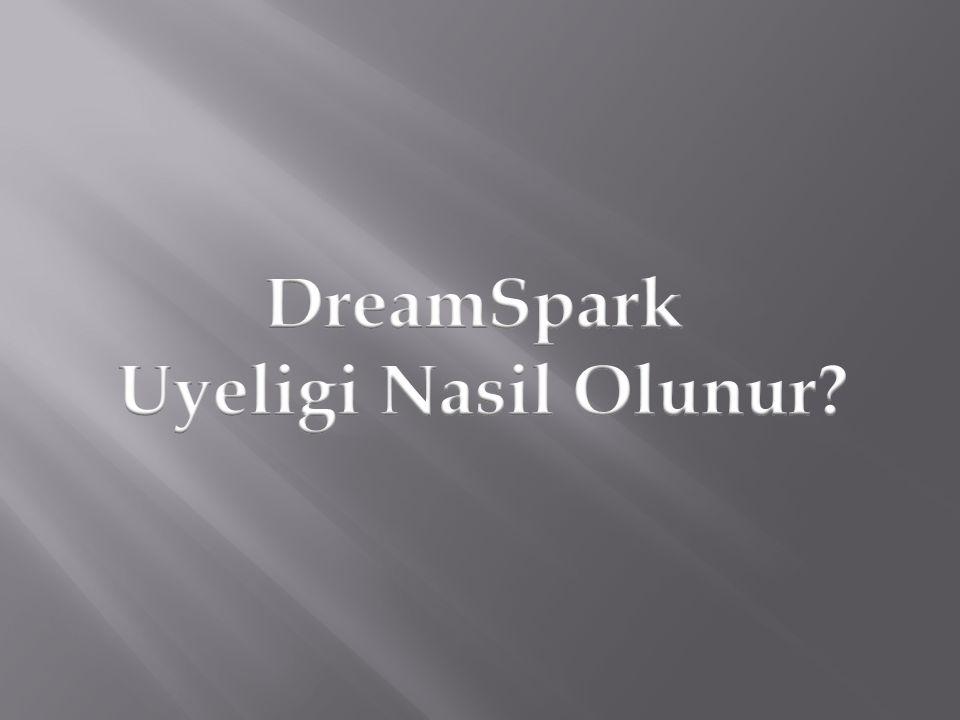 DreamSpark Uyeligi Nasil Olunur