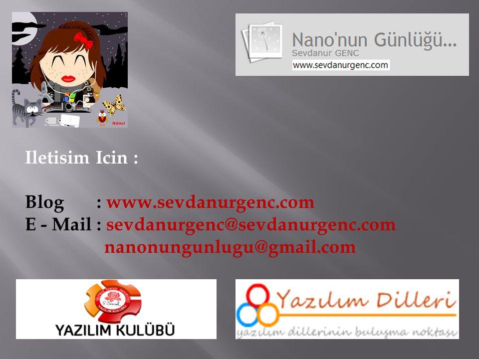 Iletisim Icin : Blog : www.sevdanurgenc.com.