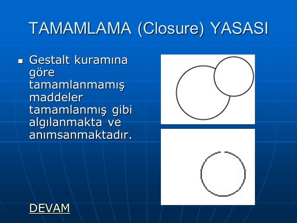 TAMAMLAMA (Closure) YASASI