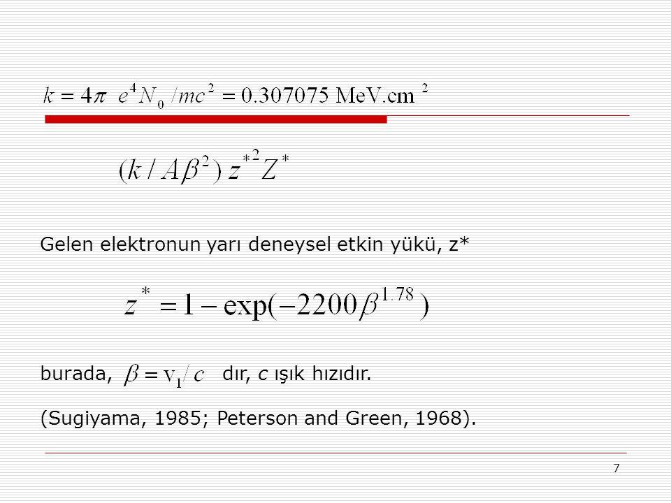 Gelen elektronun yarı deneysel etkin yükü, z*