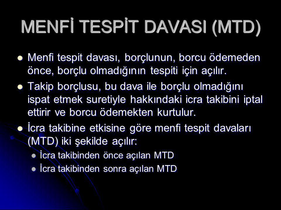 MENFİ TESPİT DAVASI (MTD)