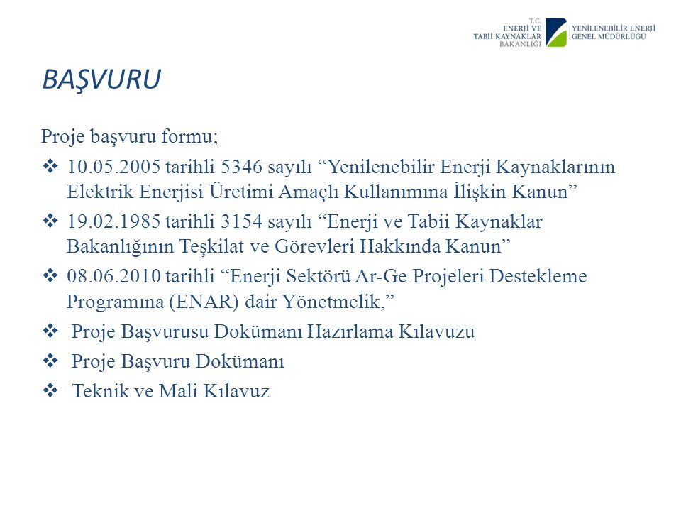 BAŞVURU Proje başvuru formu;