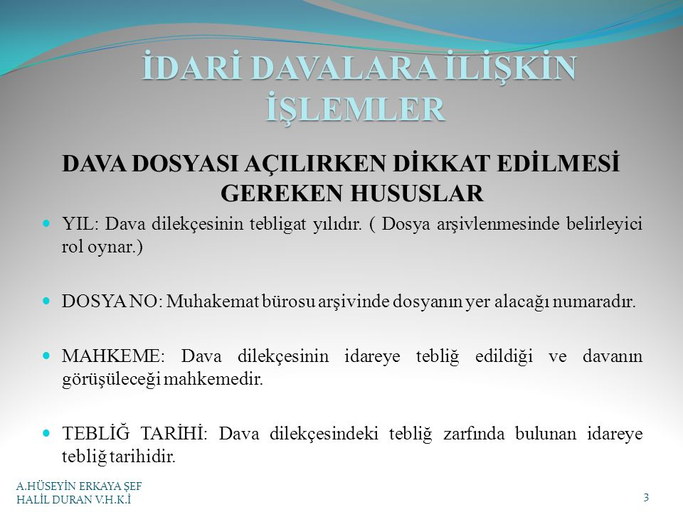 İDARİ DAVALARA İLİŞKİN İŞLEMLER