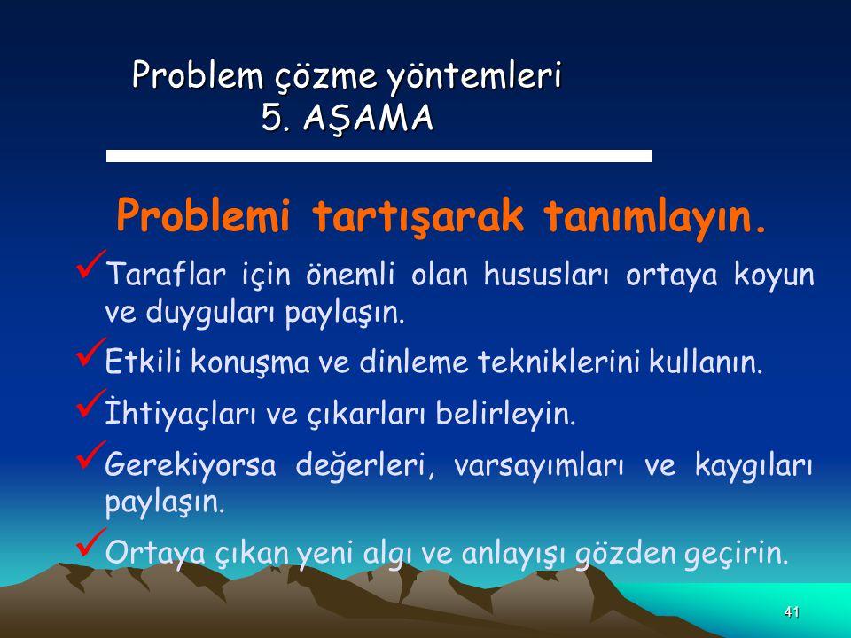 Problem çözme yöntemleri 5. AŞAMA
