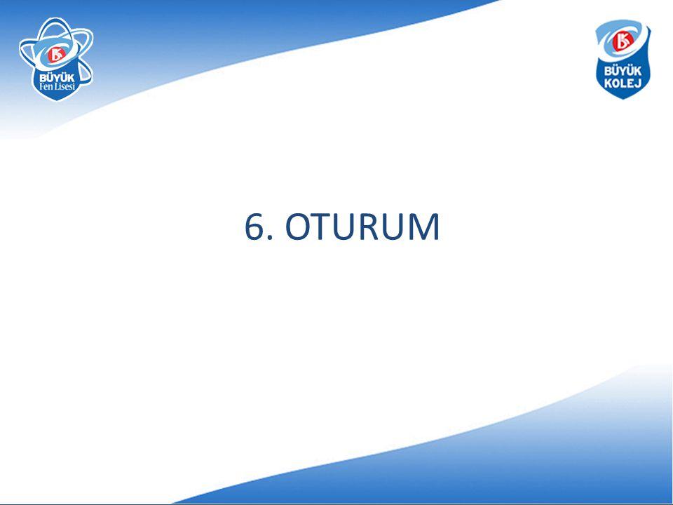 6. OTURUM