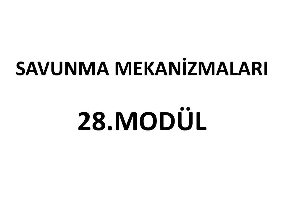 SAVUNMA MEKANİZMALARI
