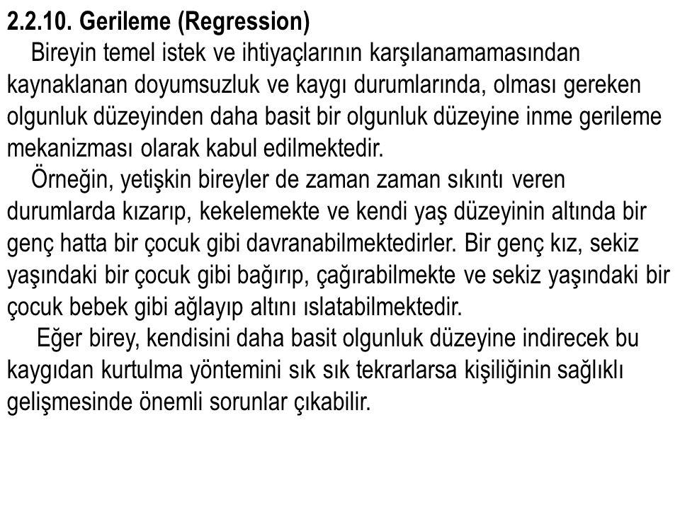 2.2.10. Gerileme (Regression)