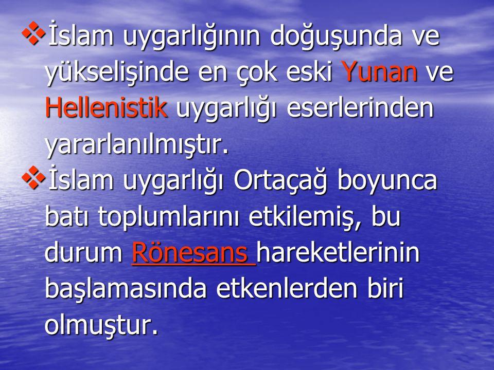 İslam uygarlığının doğuşunda ve