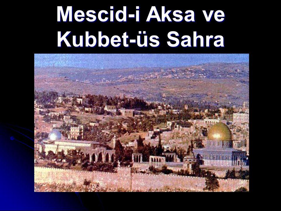 Mescid-i Aksa ve Kubbet-üs Sahra