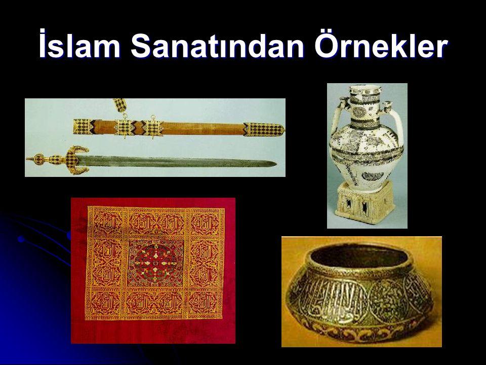 İslam Sanatından Örnekler