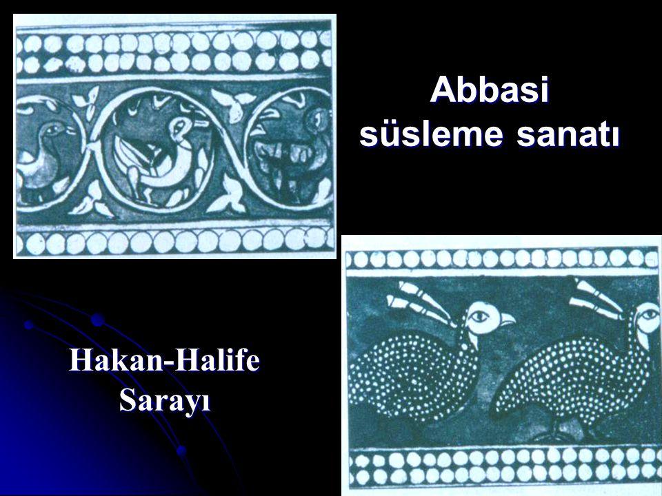 Abbasi süsleme sanatı Hakan-Halife Sarayı