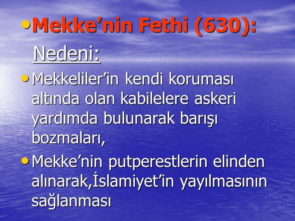 Mekke'nin Fethi (630): Nedeni: