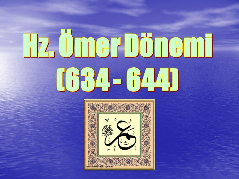 Hz. Ömer Dönemi (634 - 644)