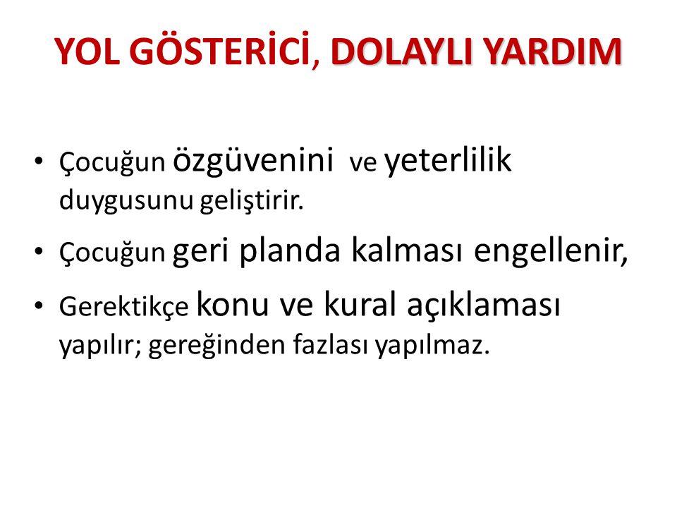 YOL GÖSTERİCİ, DOLAYLI YARDIM