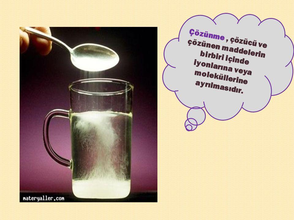 Çözünme , çözücü ve çözünen maddelerin birbiri içinde iyonlarına veya moleküllerine ayrılmasıdır.