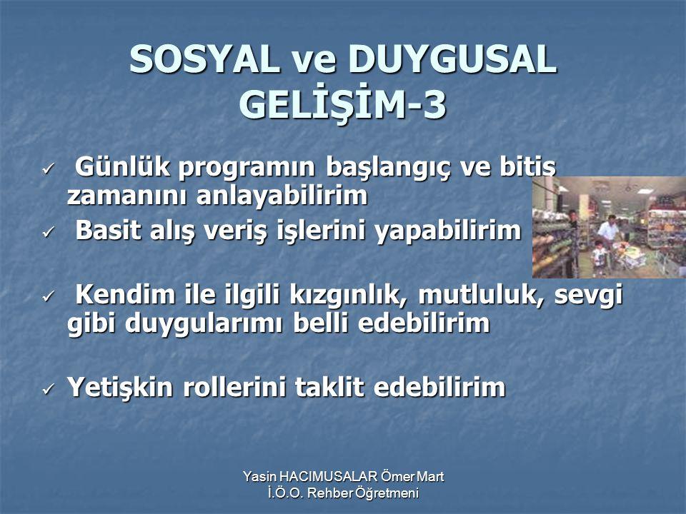 SOSYAL ve DUYGUSAL GELİŞİM-3