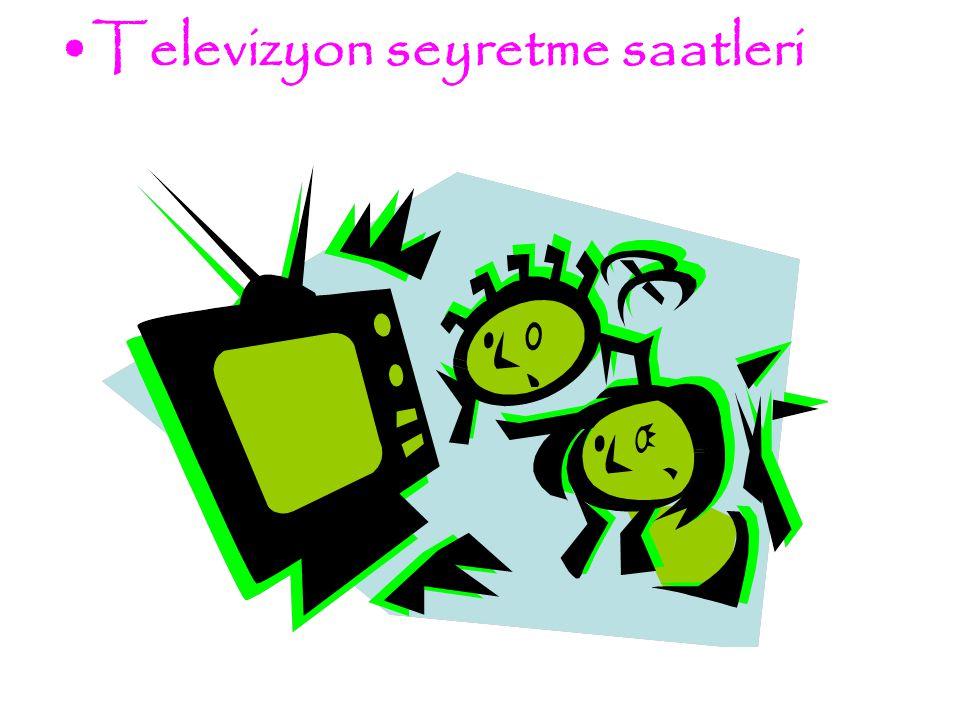 Televizyon seyretme saatleri