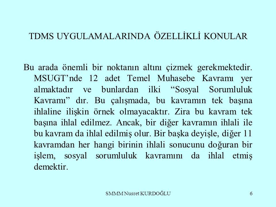 TDMS UYGULAMALARINDA ÖZELLİKLİ KONULAR
