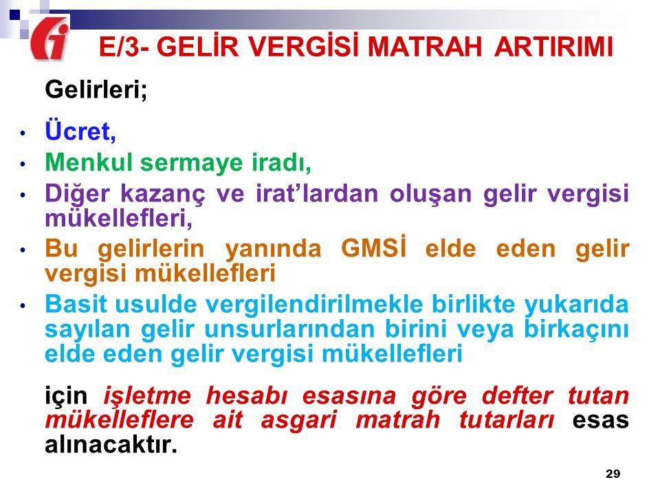 E/3- GELİR VERGİSİ MATRAH ARTIRIMI
