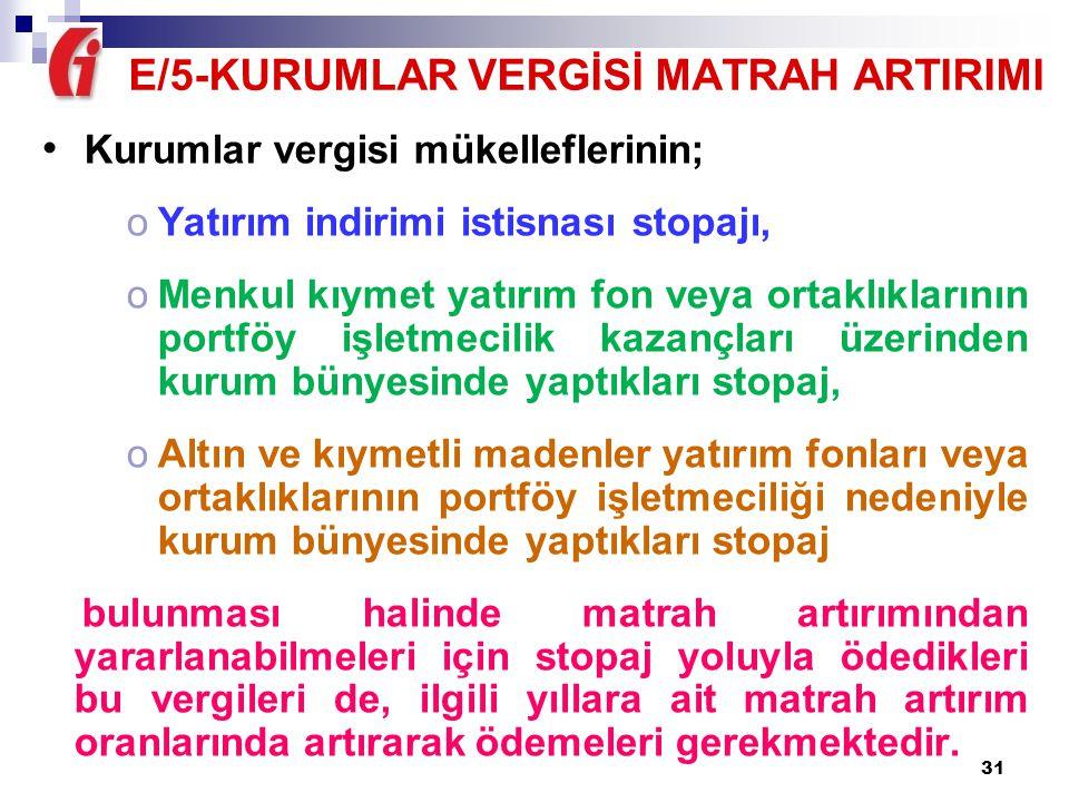 E/5-KURUMLAR VERGİSİ MATRAH ARTIRIMI