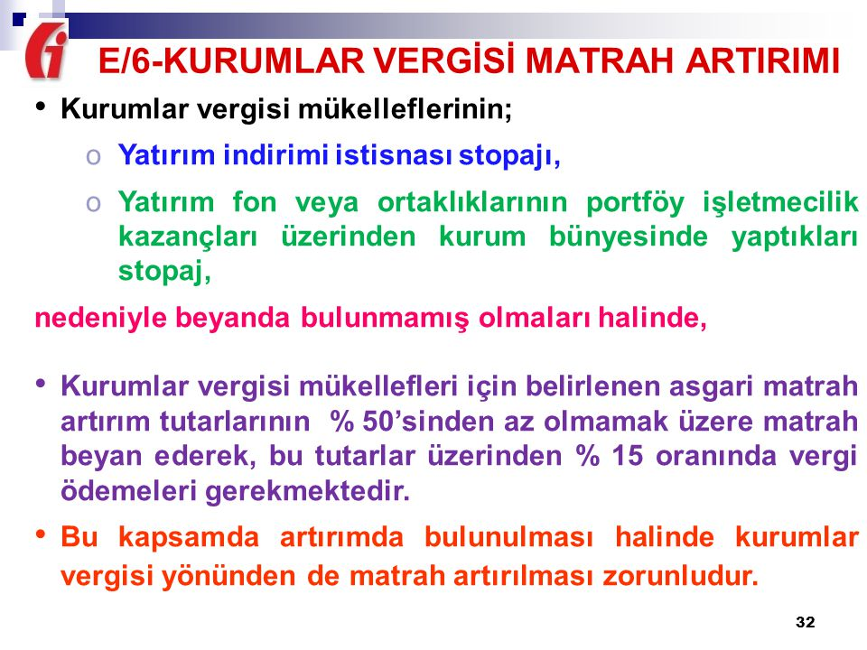 E/6-KURUMLAR VERGİSİ MATRAH ARTIRIMI