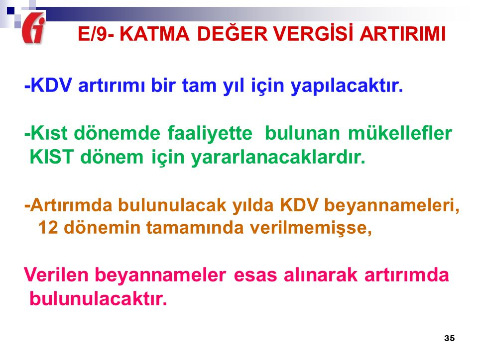 E/9- KATMA DEĞER VERGİSİ ARTIRIMI