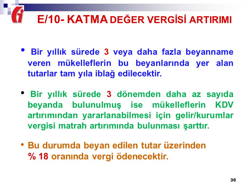 E/10- KATMA DEĞER VERGİSİ ARTIRIMI