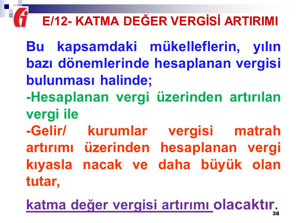 E/12- KATMA DEĞER VERGİSİ ARTIRIMI
